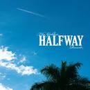 The Golden Halfway Record/Halfway