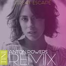 Great Escape (Anton Powers Remix)/TINI