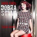 Dobra Stvar (Yakka Remix)/Ivana Kindl