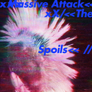 The Spoils/Massive Attack