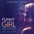 Funny Girl (London Cast Recording)/Original London Cast Of Funny Girl, Sheridan Smith