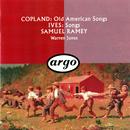 Copland: Old American Songs / Ives: 10 Songs/Samuel Ramey, Warren Jones