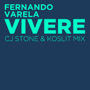 Vivere(CJ Stone & Koslit Mix)/Fernando Varela