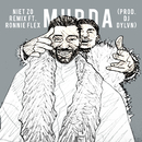 Niet Zo (DJ DYLVN Remix) (feat. Ronnie Flex)/Murda