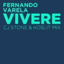 Vivere (CJ Stone & Koslit Mix)/Fernando Varela