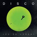 Jos Sä Lähdet/Disco
