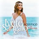 Acústico Em Trancoso (Ao Vivo)/Ivete Sangalo