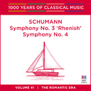 Schumann: Symphony No. 3 'Rhenish' & Symphony No. 4 (1000 Years Of Classical Music, Vol. 41)/Tasmanian Symphony Orchestra, Sebastian Lang-Lessing