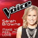 Make You Feel My Love (The Voice Australia 2016 Performance)/Sarah Browne