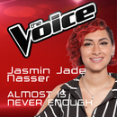 Almost Is Never Enough (The Voice Australia 2016 Performance)/Jasmin Jade Nasser