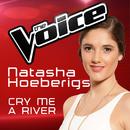 Cry Me A River (The Voice Australia 2016 Performance)/Natasha Hoeberigs