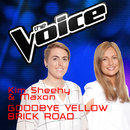 Goodbye Yellow Brick Road (The Voice Australia 2016 Performance)/Kim Sheehy, Maxon