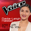 And I Am Telling You (The Voice Australia 2016 Performance)/Nada-Leigh Nasser