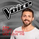 I Can't Make You Love Me (The Voice Australia 2016 Performance)/Alfie Arcuri
