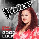 Good Luck (The Voice Australia 2016 Performance)/Ellen Reed