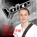 Talk Me Down (The Voice Australia 2016 Performance)/Mitch Gardner