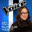 Rumour Has It (The Voice Australia 2016 Performance)/Lexi Clark
