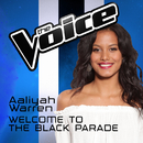 Welcome To The Black Parade (The Voice Australia 2016 Performance)/Aaliyah Warren