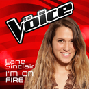 I'm On Fire (The Voice Australia 2016 Performance)/Lane Sinclair