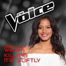Killing Me Softly (The Voice Australia 2016 Performance)/Aaliyah Warren