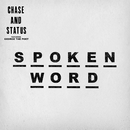 Spoken Word (Rude Kid Remix) (feat. George The Poet, Ghetts)/Chase & Status