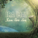 Ram Pam Pam/Ira May