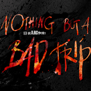 Nothing But A Bad Trip/Ed Harcourt