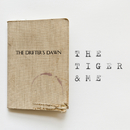 The Drifter's Dawn/The Tiger & Me