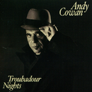 Troubadour Nights/Andy Cowan