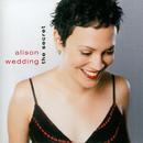 The Secret/Alison Wedding