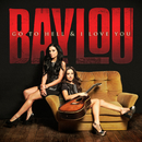 Go To Hell & I Love You/Baylou
