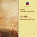 Reubke: Piano Sonata; Liszt/Busoni: Fantasy And Fugue/Hamish Milne