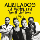 La Bicicleta (Remix) (feat. Zion Y Lennox)/Alkilados