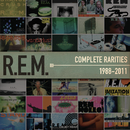 Complete Rarities 1988-2011/R.E.M.