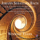 Johann Sebastian Bach: Six Suites For Solo Violoncello / Partita For Solo Flute (Transcribed With Embellishment For Harpsichord By Winsome Evans)/Winsome Evans