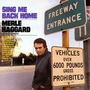 Sing Me Back Home/Merle Haggard, The Strangers