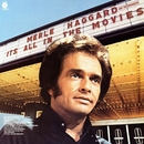 It's All In The Movies/Merle Haggard, The Strangers