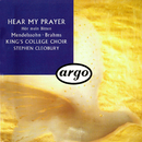 Hear My Prayer/The Choir of King's College, Cambridge, Stephen Cleobury