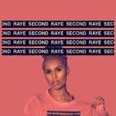 SECOND/RAYE