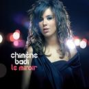 Le miroir/Chimène Badi
