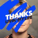 Livin' My Life/THANKS