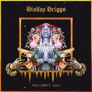Pray (Empty Gun)/Bishop Briggs