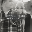 Fight For You/Grayson Reed