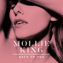 Back To You/Mollie King