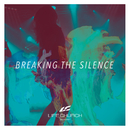 Breaking The Silence (Cyan)/Life.Church Worship
