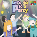 Lets Go To A Party/Juice Music