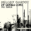 It Gonna Come (FKJ Remix)/Melody Gardot
