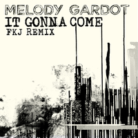 It Gonna Come(FKJ Remix)