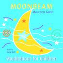 Moonbeam - Meditations For Children/Lucy Bell