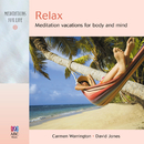 Relax: Meditation Vacations For Body And Mind/Carmen Warrington, David Jones